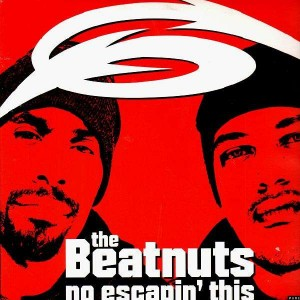 The Beatnuts - No escapin' this / It's da nuts - 12''