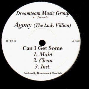 Agony - Can i get some / Dear anonomy - 12''