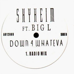 Shyheim - Down 4 whateva (feat. Big L) - 12''