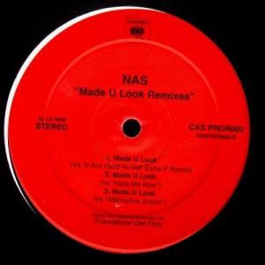 Nas - Made U Look remixes - 12''