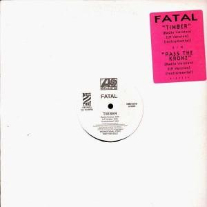 Fatal - Timber / Pass the kronz - 12''
