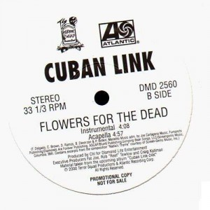 Cuban Link - Flowers for the dead - 12''