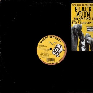 Black Moon - How many Emcees / Niguz talk shit (Dj Evil Dee '96 remixes) - 12''