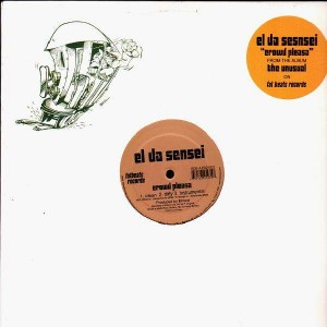 El Da Sensei - Crowd pleasa / Natural feel good - 12''