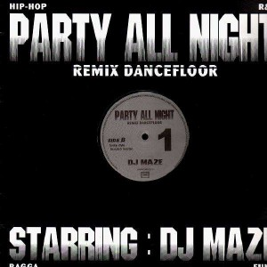 DJ Maze - Party All Night 1 - 12''