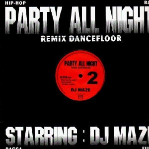 DJ Maze - Party All Night 2 - 12''