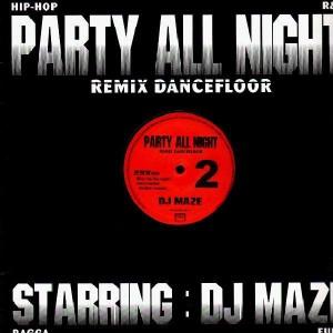DJ Maze - Party All Night 2 - 12''