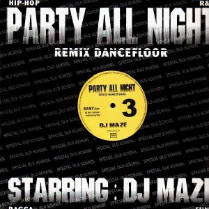 DJ Maze - Party All Night 3 - 12''