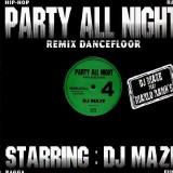 DJ Maze - Party All Night 4 - 12''