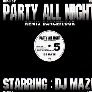 DJ Maze - Party All Night 5 - 12''