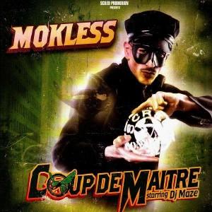 Mokless feat. DJ Maze - Coup de maitre / Vivre de ma musique / Le son des blocks - 12''