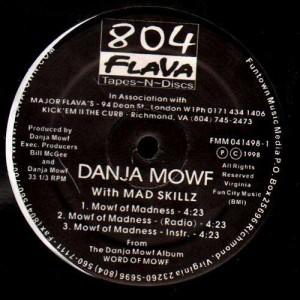 Danja Mowf - Mowf of madness (feat. Mad Skillz) - 12''