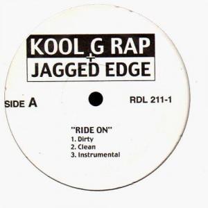 Kool G Rap & Nas - Holla back / Kool G Rap & Jagged Edge - Ride on - 12''