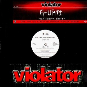 Violator feat G-Unit - Gangsta Sh*t  - 12''