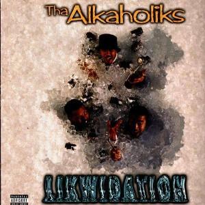 Tha Alkaholiks - Likwidation - 12''