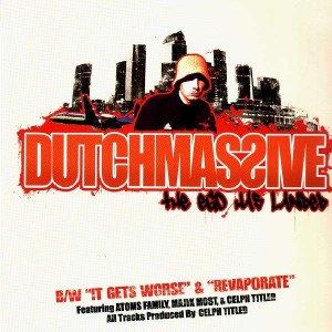 Dutchmassive - The ego has Landed  / It gets worse / Revaporate - 12''