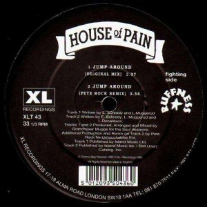 House of pain - Top o' the morning to ya  / Jump Around - 12''