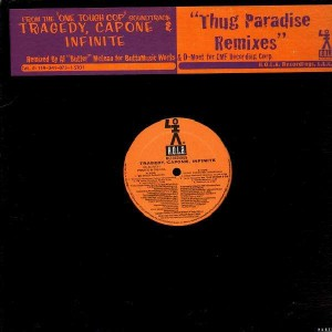Tragedy, Capone, Infinite - '98 Thug Paradise - 12''
