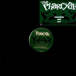 The Pharcyde - Passin' me by / Saturday Nite Live - 12''