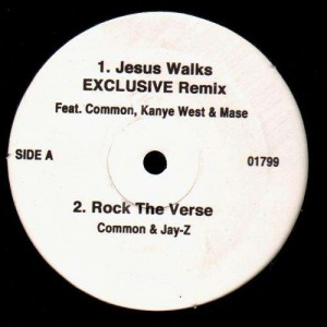 Common - Jesus Walks Excluse Remix / Rock the verse / I Used to Love Her / Right to feel High / While i'm dancing - 12''
