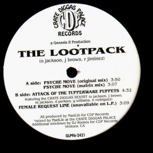 Lootpack - Psyche move / Attack of the tupperware puppets / Female request line - 12''