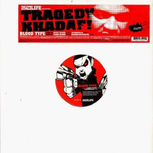 Tragedy Khadafi - Blood type - 12''