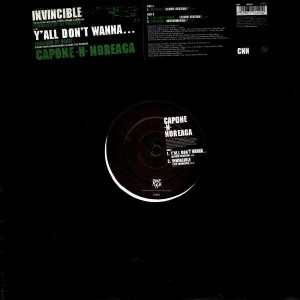 Capone-N-Noreaga - Invincible / Y'all don't wanna... - 12''