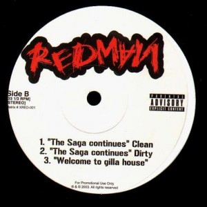 Redman - I will not lose / I C Dead people / Gillatime / The saga continue / Welcome to gilla house - 12''