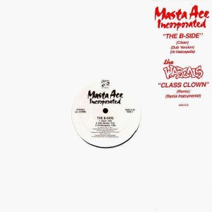 Masta Ace - The B-side / The Wascals - Class clown - 12''