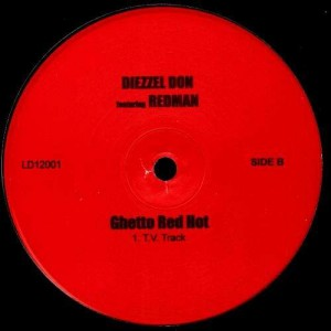 Diezzel Don feat Redman - Ghetto Red hot - 12''