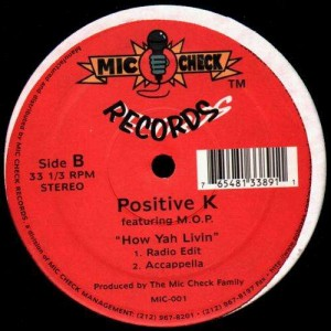 Positive K - How Yah Livin - 12''