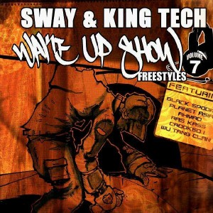 Sway & King Tech - Wake up show Freestyles Vol.7 - Vinyl EP