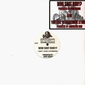 Screwball - Who shot Rudy ? / You love to hear these stories - 12''