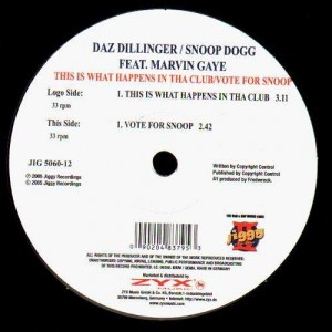 Daz Dillinger - This is what happens in tha club / Vote for Snoop - 12''