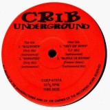 Crib Underground - Bullworth / Hypnotize / Shut Em' Down / Handle ur bizness - 12''
