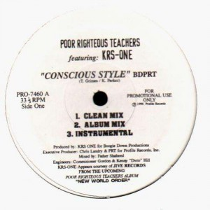 Poor Righteous Teachers - Conscious Style feat. KRS-One - 12''