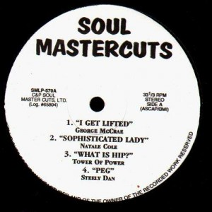 Soul Mastercuts ( Georges McCrae, Natale Cole , Tower of Power , Steely Dan) - LP