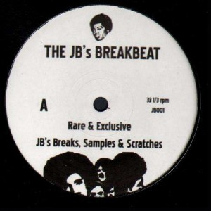 The JB's Breakbeat - Rare & exclusive JB's Breaks, samples & scratches - LP