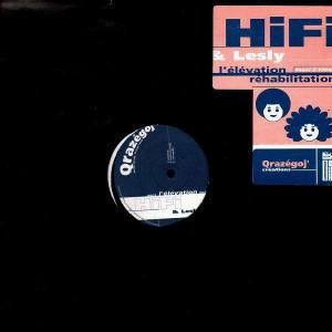Hifi & Lesly - l'élévation / Réhabilitation - 12''