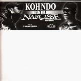 Kohndo contre Narcisse - L'immense tournoi / Leve le mic - 12''