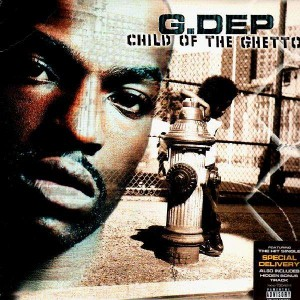 G.Dep - Child of the ghetto - 2LP