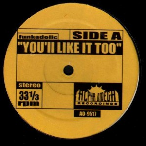 Funkadelic - You'll like it too / Mountain - Long red - 12''