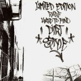 Dirt Style - Limited Edition Rare Hard To Find Dirt Style - LP