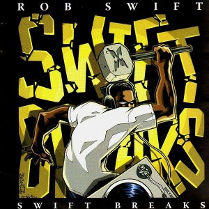Rob Swift - Swift Breaks - LP