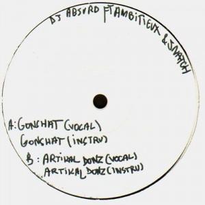 Dj Absurd feat. Ambitieux & Snatch - Sonshat / Artikal donz - 12''