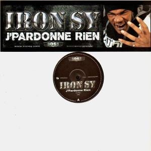 Iron Sy - J'pardonne rien - 12''