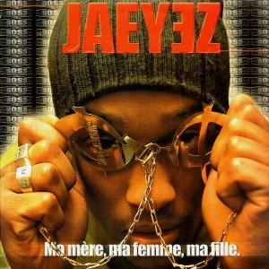 Jaeyez - Ma mère, ma femme, ma fille / Guidance - 12''