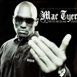 Mac Tyer - 93 tu peux pas test - promo 12''
