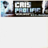 Cris Prolific - Worldwide (feat. M.E.D. aka Medaphoar) / Horizon / Aquarius - 12''