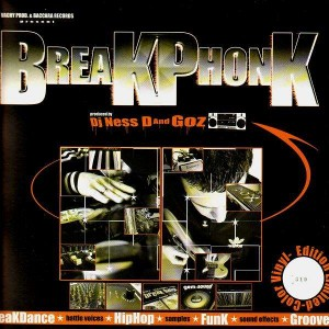 Dj Ness D and Goz - Breakphonk - LP